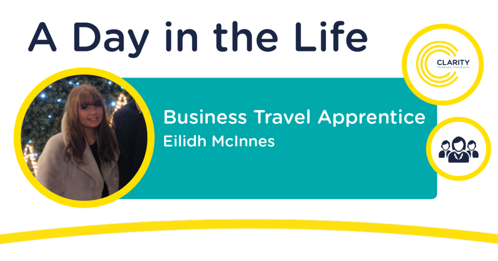A Day in the Life of an Apprentice - Business Travel Consultant, Eilidh McInnes